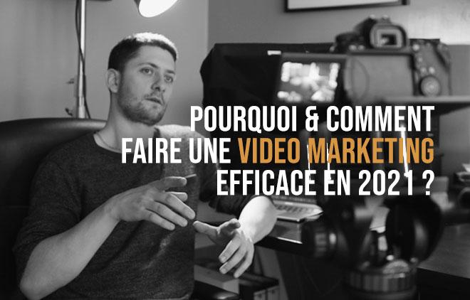 Comment-faire-une-video-marketing-efficace-en-2021