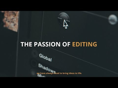Professional Video Editing Service - The Passion of Editing